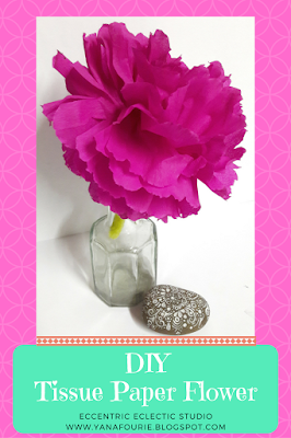 DIY Tissue Paper Flower, Craft, Tutorial, Eccentric Eclectic Studio, Yana Fourie, Handmade