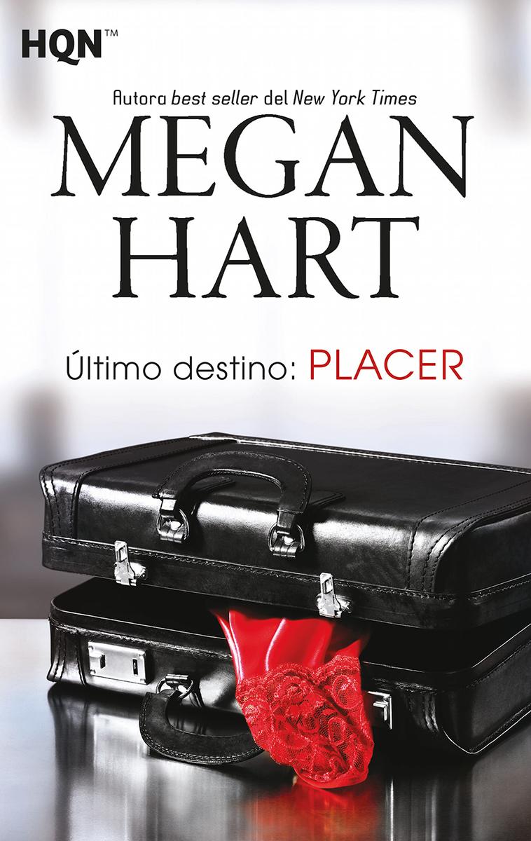 Último destino: placer de Megan Hart