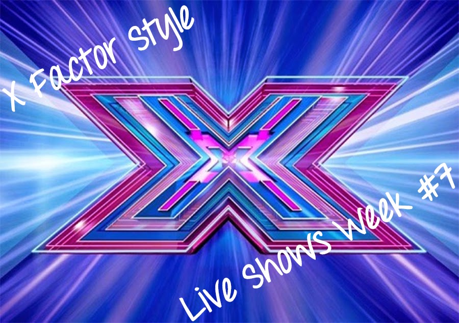 X Factor Style and Fashion Live Shows Week 7