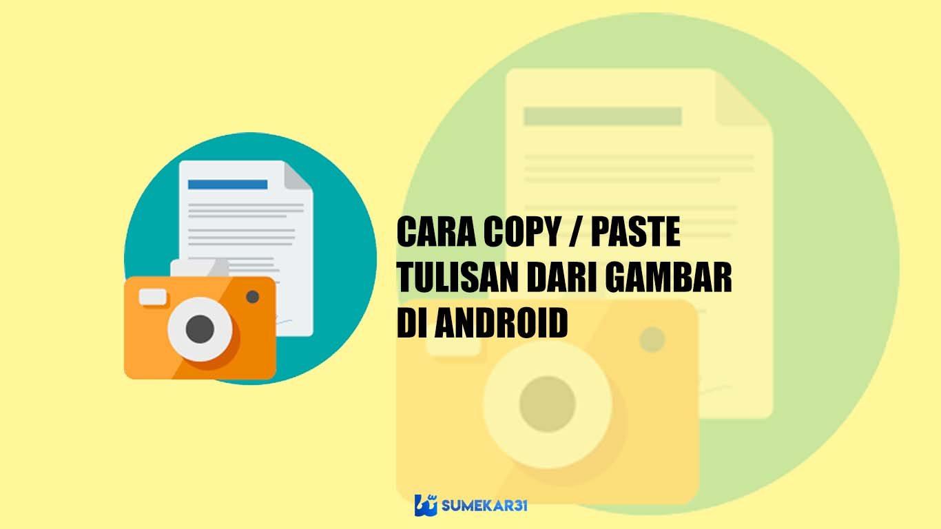 Cara Copy Paste Tulisan dari Gambar di Android