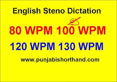 English Steno Dictation 80 WPM to 130 WPM [Exercise-11]