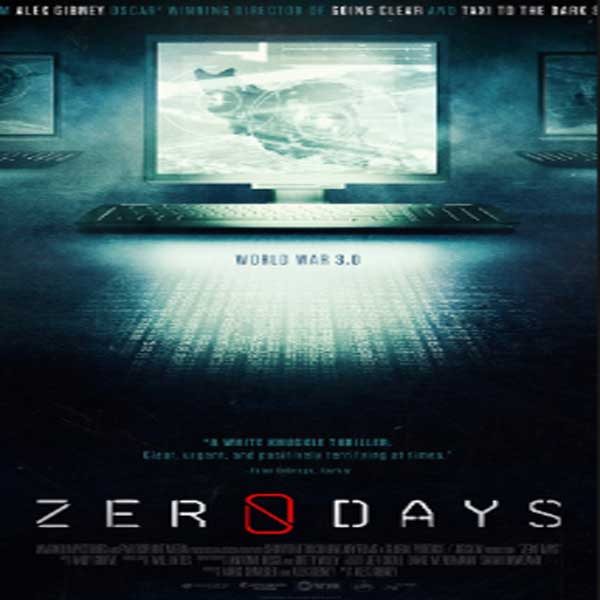 Zero Days, Film Zero Days, Zero Days Synopsis, Zero Days Trailer, Zero Days Review, Download Poter Film Zero Days 2016
