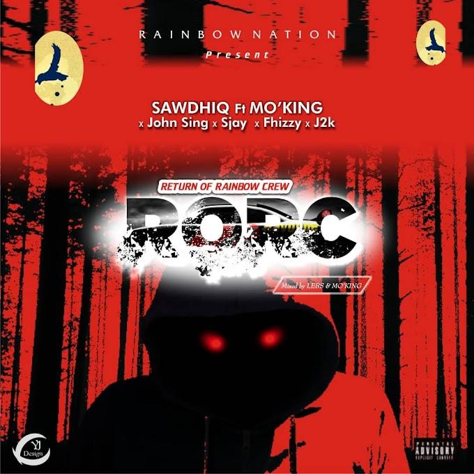 RORC - Sawdhiq ft MO`king , Sjay , Jen2k , John sing , Fhizzy
