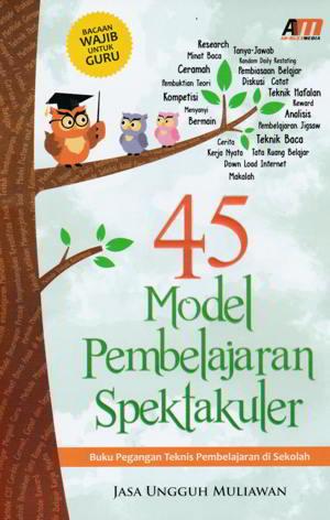 Download Gratis Buku 45 Model Pembelajaran Spektakuler