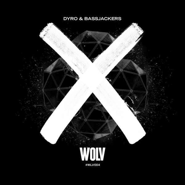 Dyro & Bassjackers - X - Single  Cover