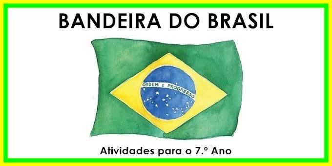 Bandeira do Brasil - Atividades de Língua Portuguesa para o 7.º Ano