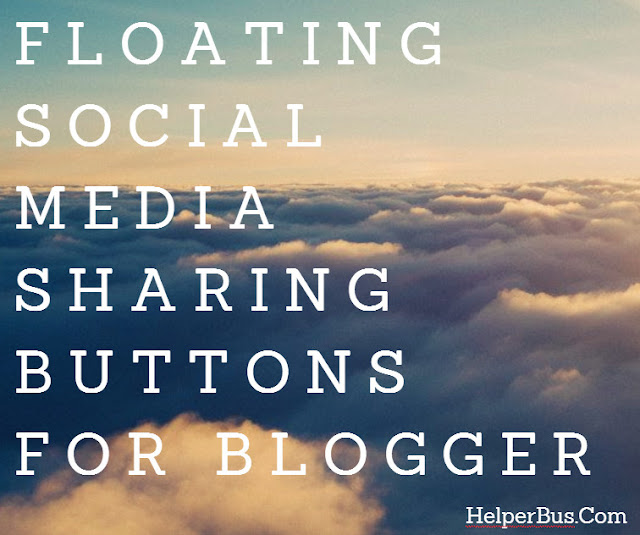 Floating Social Media Sharing Buttons For Blogger