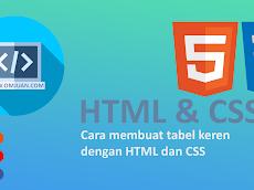 Cara membuat tabel keren dengan HTML dan CSS