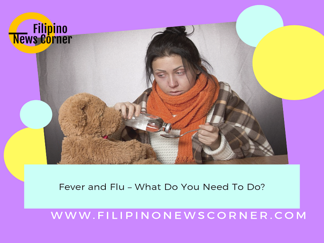 If there is fever, the blood comes from our skin and into the organs of the body. Consequently, it destroyed the infection.