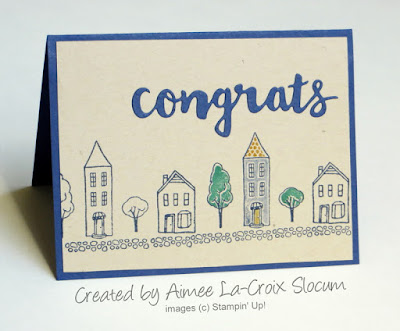 Stampin' Up! In the City: Congrats New House Card ~ 2017-2018 Hostess Stamp Set ~ created by Aimee LaCroix-Slocum