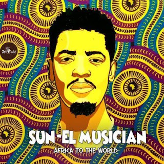 Sun-El Musician – Africa to the World (Album)