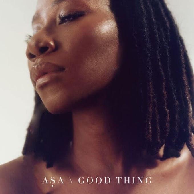 LYRICS: Asa – Good Thing