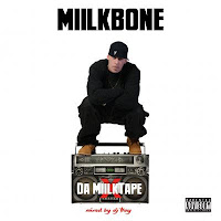 2015 - Da MiilkTape (Mixed by DJ Tray)