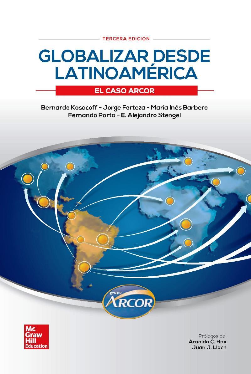 Globalizar desde Latinoamérica, 3ra Edición – Bernardo Kosacoff