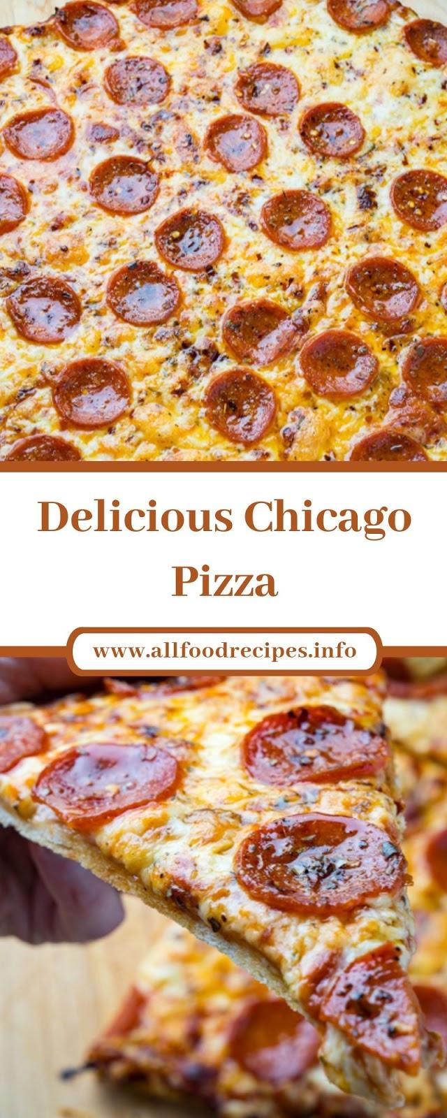 Delicious Chicago Pizza