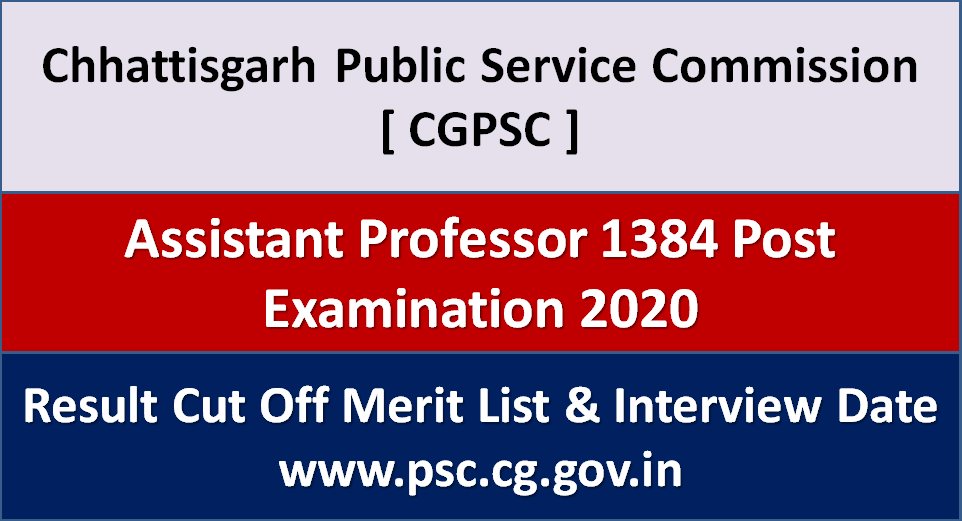 CGPSC Assistant Professor Result 2021 Cut Off Merit List