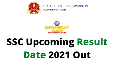 SSC Upcoming Result Date 2021 Out