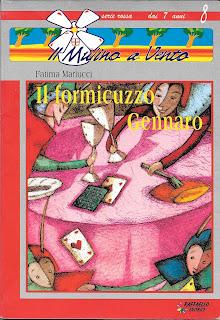 Il formicuzzo Gennaro, Fatima Mariucci Raffaello Editrice, Il Mulino a Vento