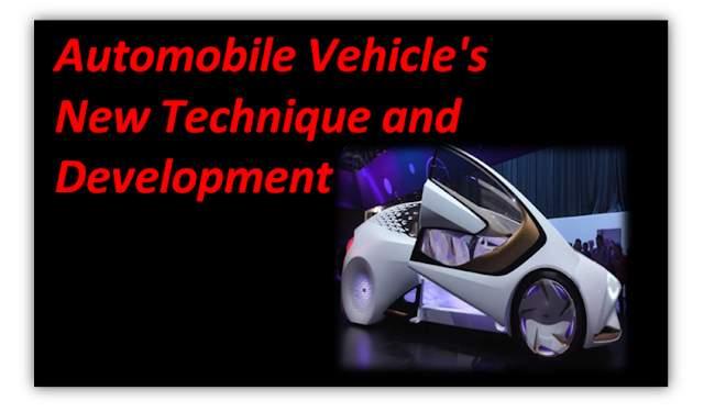Automobile Vehicle New Technology | ऑटोमोबाइल वाहन नई टेक्नोलॉजी