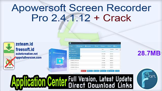 Apowersoft Screen Recorder Pro 2.4.1.12 + Crack_ ZcTeam.id