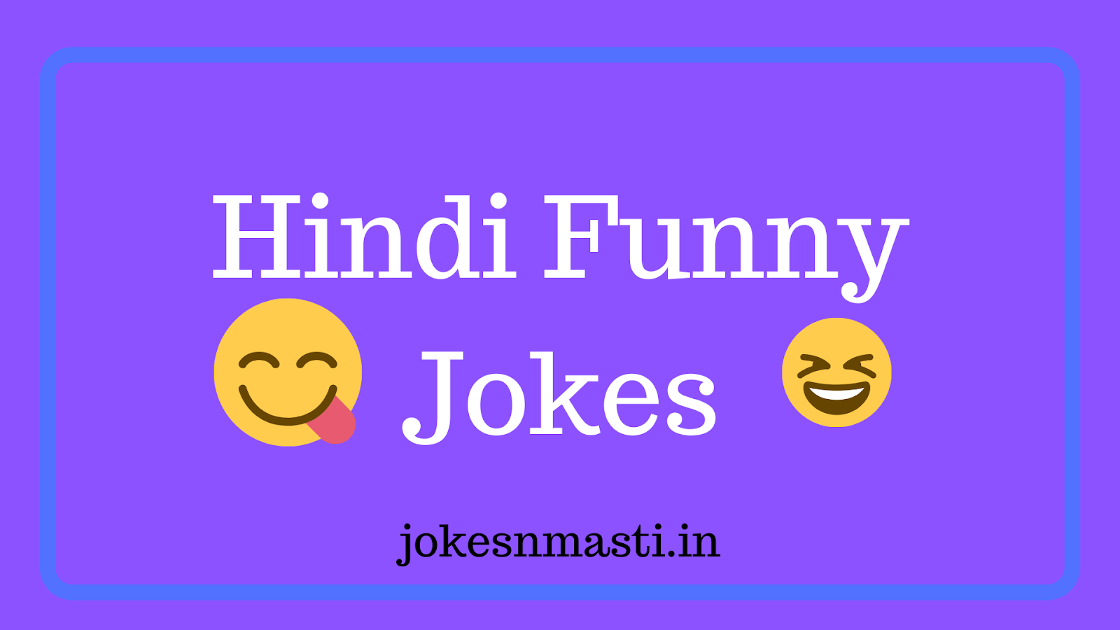 Hindi Funny Jokes, Latest Jokes Collection