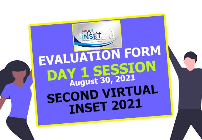 VINSET DAY 1 SESSION   EVALUATION FORM   AUGUST 30, 2021