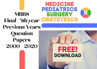 MBBS Final Year Previous Question Papers (2000-2020) pdf free download