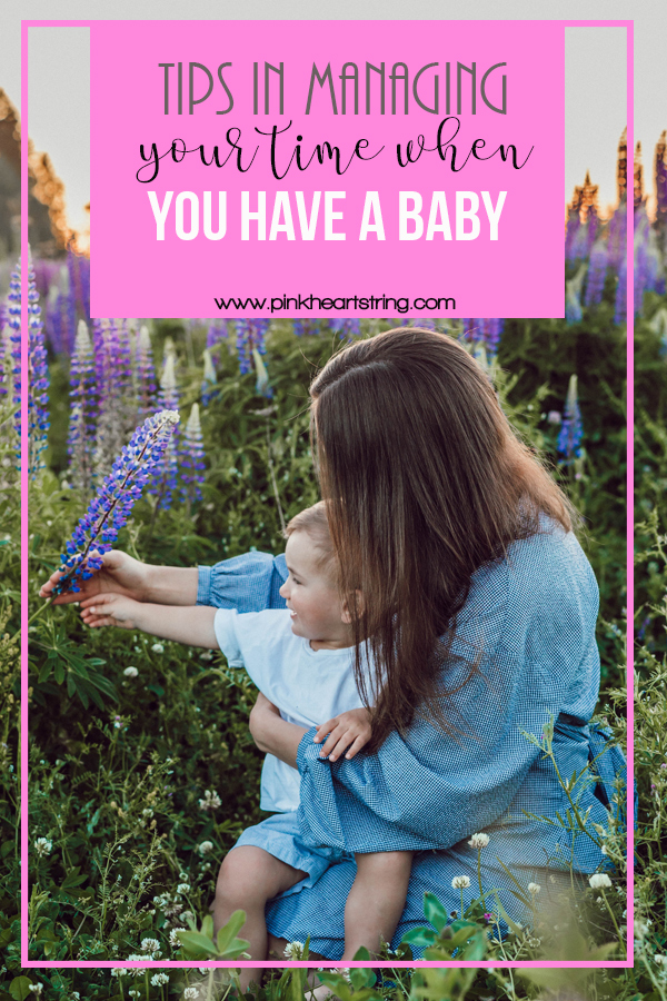 Tips on Managing Your Time When You Have a Baby