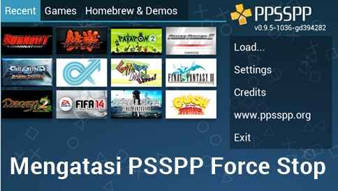 Cara Mengatasi PPSSPP Force Close di Android