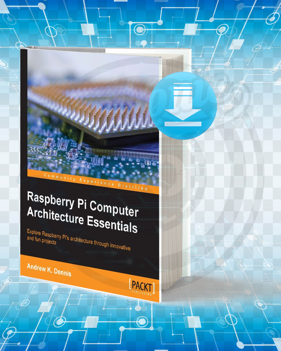 Free Book Raspberry Pi Computer Architecture Essentials pdf.