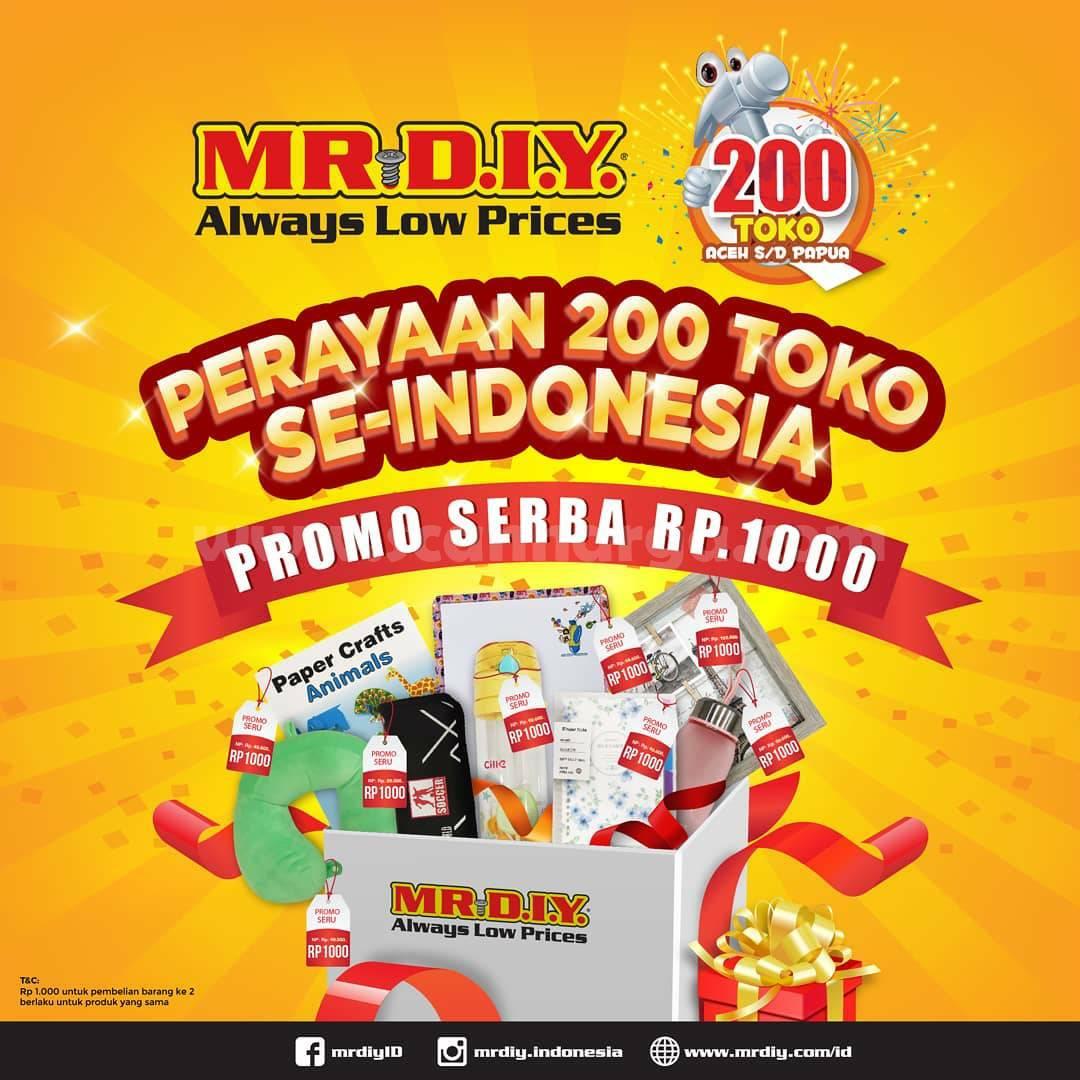 Mr. DIY Promo Serba Rp 1.000 - Perayaan 200 Toko Se-Indonesia