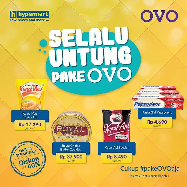 #OVO - #Promo Diskon Hingga 40% & Selalu Untung Pakai OVO di Hypermart (s.d 25 April 2019)