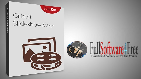 GiliSoft SlideShow Maker 10.6.0 Full Keygen