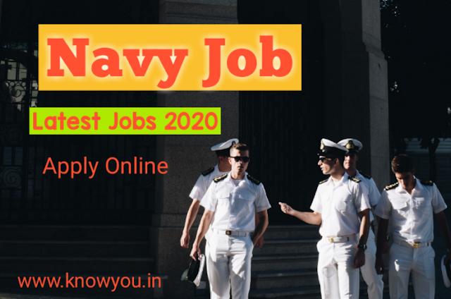 Latest Govt Job, Latest Navy Job, Indian Navy Recruitment 2020, Indian Navy Job 2020.