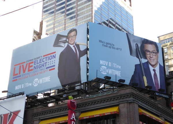 Stephen Colbert Live Election Night billboards NYC