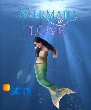 Sinopsis Mermaid In Love : Sinetron Terbaru SCTV