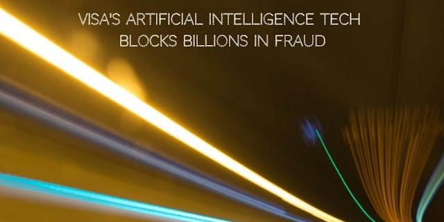 VISA's Artificial Intelligence tech Blocks Billions in Fraud