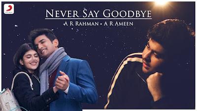 Never Say Goodbye Lyrics - Dil Bechara | Sushant Singh Rajput (Remembering)