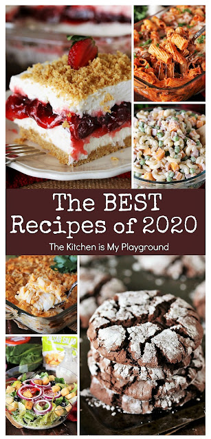 Top 10 Best Recipes of 2020 from The Kitchen is My Playground ~ Check out the top 10 best recipes of 2020, as voted by readers' views. These 10 dishes are the reader favorites from The Kitchen is My Playground's new content posts of the year -- and my oh my, what a tasty year it's been! #bestof2020 #bestrecipesof2020 #top10recipes  www.thekitchenismyplayground.com