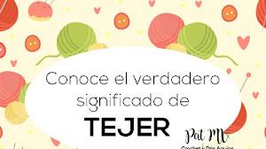 """El verdadero significado de """"Tejer"""""""