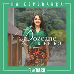 Baixar Música Gospel Há Esperança (Playback) - Rozeane Ribeiro Mp3