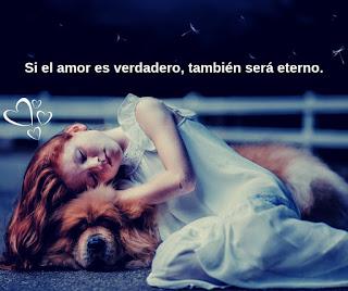 Si el amor es verdadero, también será eterno.