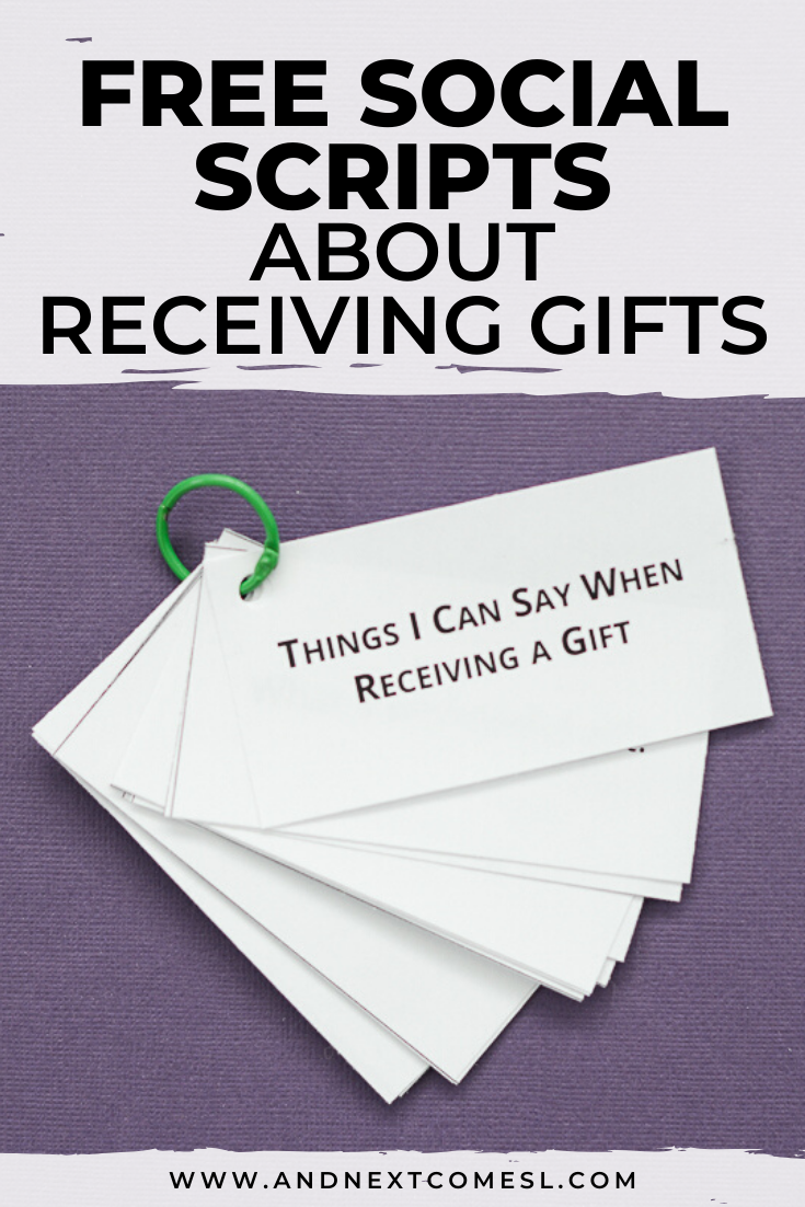 Free social scripts for autism about receiving gifts