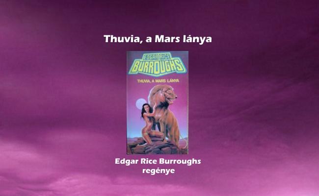 Thuvia, a Mars lánya – Edgar Rice Burroughs regénye