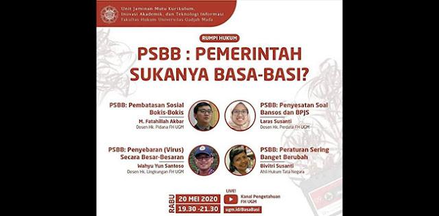 FH UGM Gelar Rumpi Hukum 'PSBB: Pemerintah Sukanya Basa Basi?'