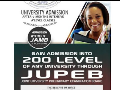 Gain Admission into 200 level of any University through JUPEB