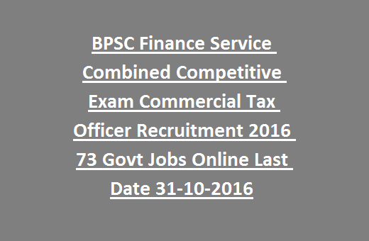 BPSC Finance Service Combined Competitive Exam Commercial Tax ...