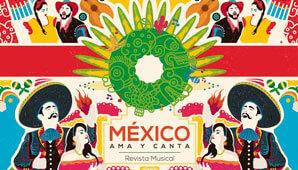 Musical MEXICO AMA Y CANTA en Bogotá 2019