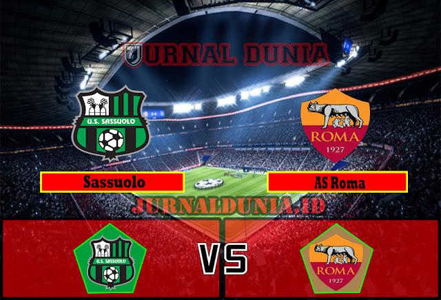 Prediksi Sassuolo Vs AS Roma  , Sabtu 03 April 2021 Pukul 20.00 WIB