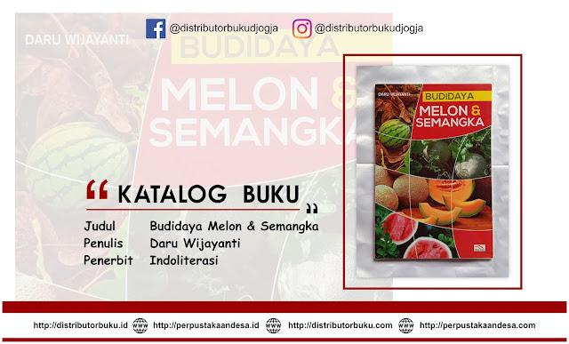 Budidaya Melon & Semangka